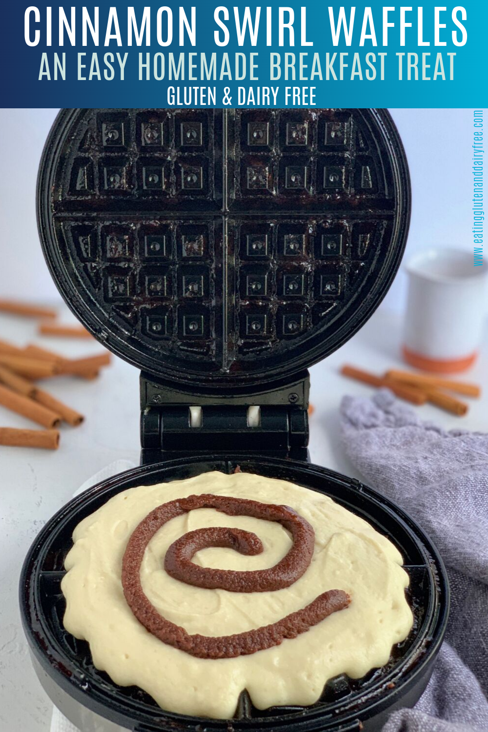 waffle iron with waffle mix with cinnamon swirl. Cinnamon sticks in the background of image. with text that says cinnamon swirl waffles, it's an easy homemade breakfast treat that is Gluten and dairy free.